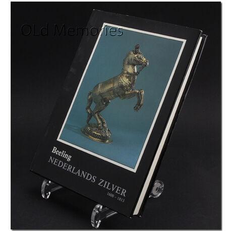 Boek Nederlands zilver jaar 1600 tot 1813 deel 2 A.C. Beeling