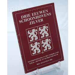 Drie Eeuwen Schoonhovens Zilver